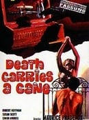 Death Carries a Cane
