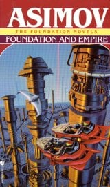 Foundation and Empire - Isaac Asimov Collection
