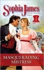 Masquerading Mistress by — Reviews, Discussion, Bookclubs, Lists