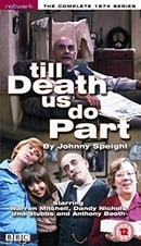 Till Death Us Do Part: 1974 Series