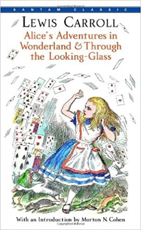 Alice's Adventures in Wonderland & Through the Looking-Glass (Bantam Classics)