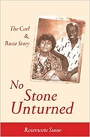 No Stone Unturned: The Carl and Rosie Story