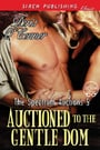 Auctioned to the Gentle Dom (The Spectrum Auctions, #5)