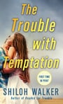 The Trouble with Temptation (The McKays #2)