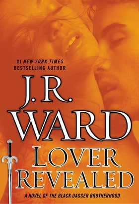 Lover Revealed (Black Dagger Brotherhood #4)