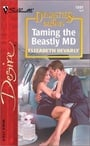 Taming the Beastly MD (Dynasties: The Barones #4)
