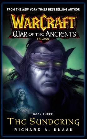 The Sundering (Warcraft: War of the Ancients Trilogy, Book 3)