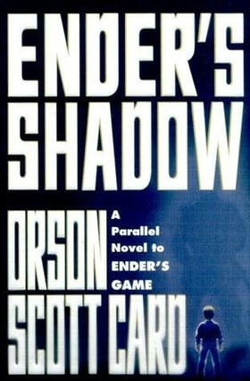 Ender's Shadow: Book One of The Shadow Trilogy (Shadow Saga)