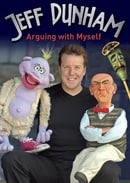 Jeff Dunham: Arguing with Myself