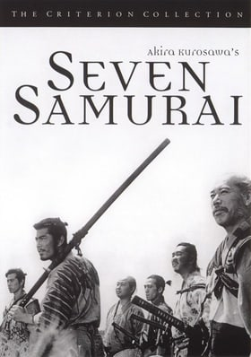 Seven Samurai - Criterion Collection