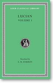 Lucian, Volume I (Loeb Classical Library)