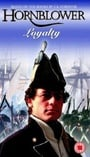 Horatio Hornblower: Loyalty