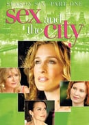 Sex and the City: The Sixth Season, Part 1