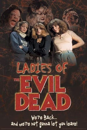 Life After Dead: The Ladies of the Evil Dead