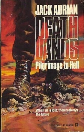 Deathlands: Pilgrimage to Hell