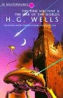 The Time Machine & The War of the Worlds (SF Masterworks)