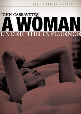 A Woman Under the Influence - Criterion Collection