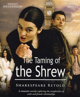 """""""ShakespeaRe-Told"""" The Taming of the Shrew"""