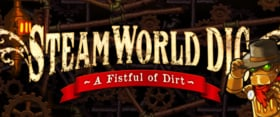 Steam World Dig Fist Full of Dirt