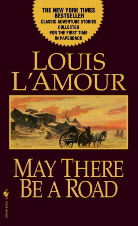 May There Be a Road: A Novel