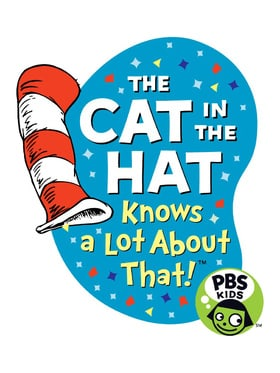 The Cat in the Hat Knows a Lot About That!