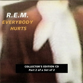 Everybody Hurts [CD 2]