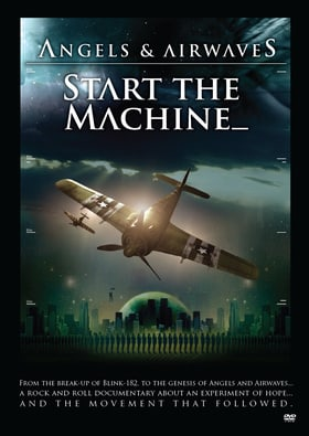 Angels  Airwaves: Start the Machine