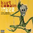 Montage of Heck: The Home Recordings (Deluxe Edition)