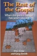 The Rest of the Gospel - Dan Stone & David Gregory
