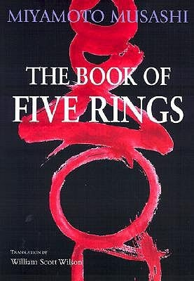Book of Five Rings: The Classic Guide to Strategy