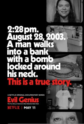 Evil Genius: The True Story of America\'s Most Diabolical Bank Heist