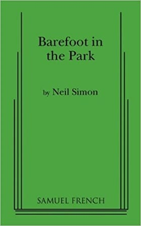 Barefoot in the Park: A Comedy in Three Acts