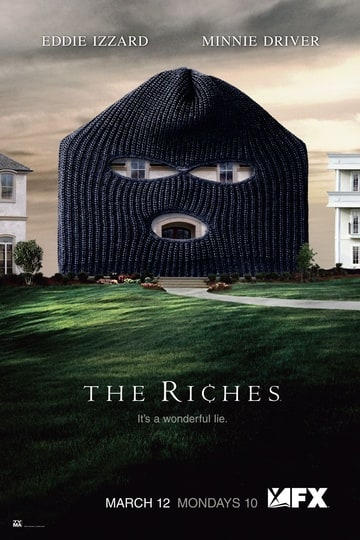 The Riches                                  (2007-2008)