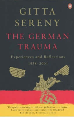 The German Trauma: Experiences and Reflections 1938-2001
